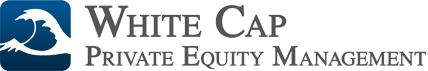 White Cap Private Equity Management, LLC